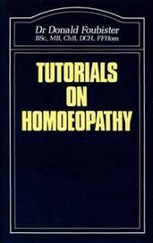 Tutorials on Homoeopathy by Donald Foubister image