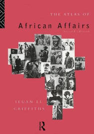 The Atlas of African Affairs by Ieuan Ll. Griffiths image