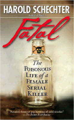Fatal by Harold Schechter image