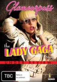 Glamourpuss: The Lady Gaga Story on DVD