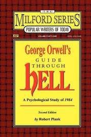 George Orwell's Guide Through Hell by Robert Plank