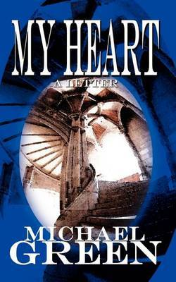 My Heart by Michael Green