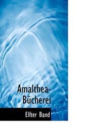 Amalthea-Bucherei by Elfter Band