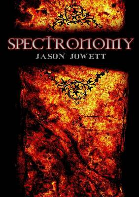 Spectronomy: Book 3 by Jason Jowett image