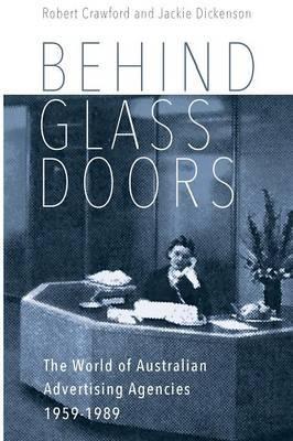Behind Glass Doors by Robert Crawford