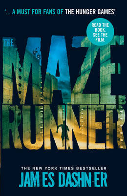 The Maze Runner (Maze Runner #1) by James Dashner
