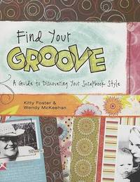 Find Your Groove by Kitty Foster image