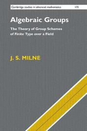 Algebraic Groups by J.S. Milne image