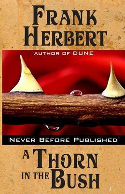 A Thorn in the Bush by Frank Herbert