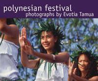 Polynesian Festival by Evotia Tamua