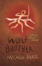 Wolf Brother (Chronicles of Ancient Darkness #1) by Michelle Paver image