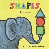 Jane Cabrera: Shapes by Jane Cabrera