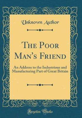 The Poor Man's Friend by Unknown Author