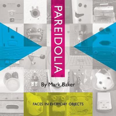 Pareidolia by Mark Baker