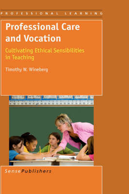 Professional Care and Vocation by Timothy W. Wineberg image