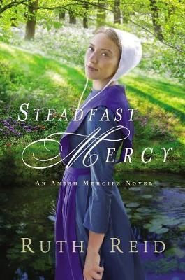 Steadfast Mercy by Ruth Reid