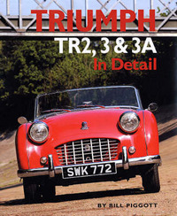 Triumph TR2, 3 and 3A in Detail by Bill Piggott image