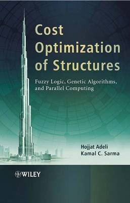 Cost Optimization of Structures by Hojjat Adeli