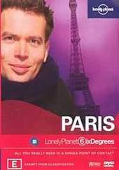 Lonely Planet Six Degrees: Paris on DVD