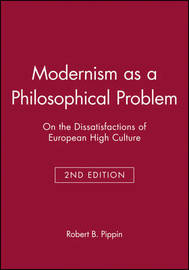 Modernism as a Philosophical Problem by Robert B. Pippin image