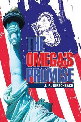 The Omega's Promise by J R Birschbach image