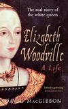 Elizabeth Woodville by David MacGibbon