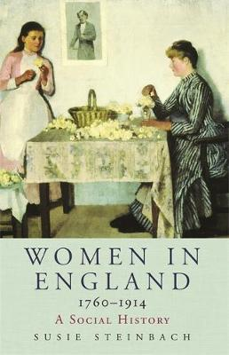 Women in England 1760-1914 by Susie Steinbach image