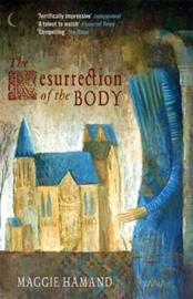 The Resurrection of the Body by Maggie Hamand image