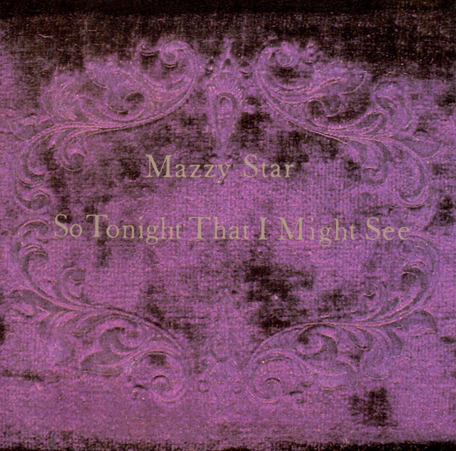 So Tonight That I Might See by Mazzy Star image