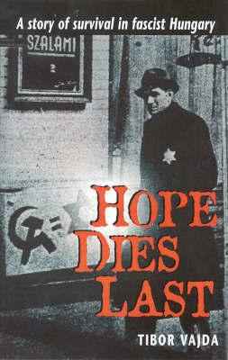 Hope Dies Last by Tibor Vajda image