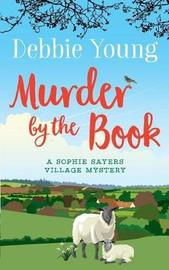 Murder by the Book by Debbie Young