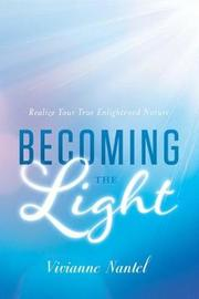 Becoming the Light by Vivianne Nantel image