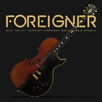 Foreigner With The 21st Century by Foreigner
