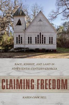 Claiming Freedom by Karen Cook Bell