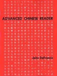 Advanced Chinese Reader by John DeFrancis