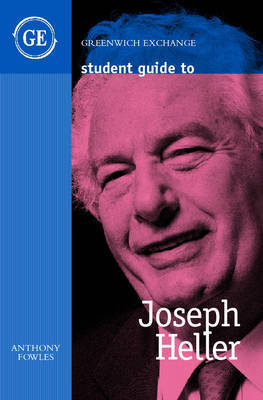 Student Guide to Joseph Heller by Anthony Fowles image