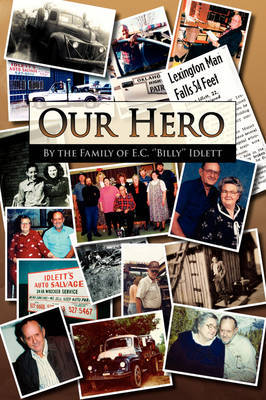 Our Hero by The Family of E C ''Billy'' By the Family of E C ''Billy'' Idlett image