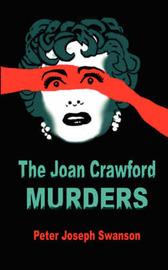 The Joan Crawford Murders by Peter Joseph Swanson image