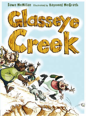 Glasseye Creek by Dawn McMillan