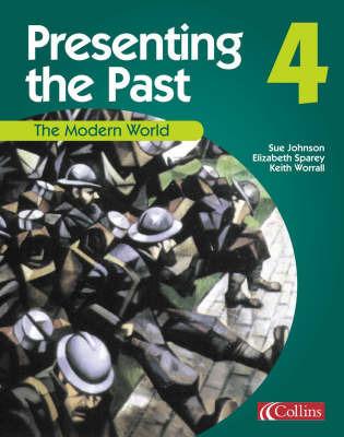 The Modern World by Elizabeth Sparey