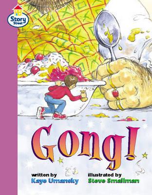 Gong Story Street Fluent Step 12: Book 6 by Kaye Umansky image