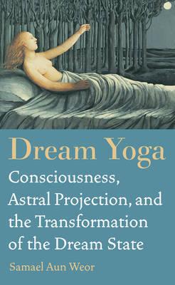 Dream Yoga by Samael Aun Weor image