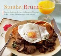Sunday Brunch by Betty Rosbottom