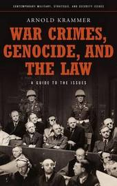 War Crimes, Genocide, and the Law by Arnold Krammer image