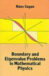 Boundary and Eigenvalue Problems in Mathematical Physics by Hans Sagan image