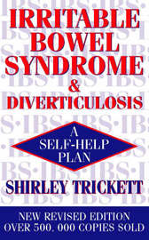 Irritable Bowel Syndrome and Diverticulosis by Shirley Trickett image