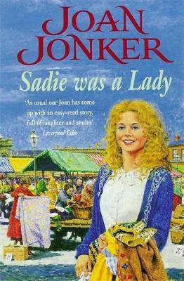 Sadie was a Lady by Joan Jonker