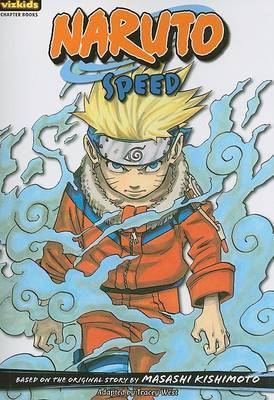 Naruto: Chapterbook, Volume 6: Speed by Masashi Kishimoto
