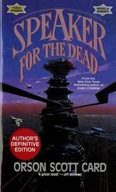 Speaker for the Dead (Ender #2) by Orson Scott Card