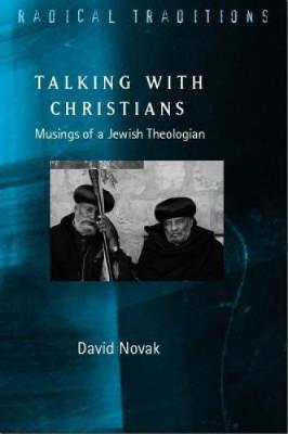 Talking with Christians by David Novak image